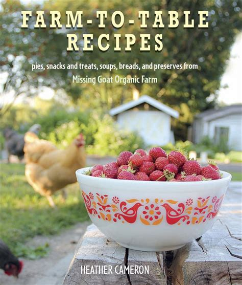 farm to table recipes 17 best images about farm to table on farms