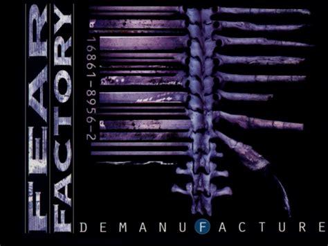 Fear Factory 1 demanufacture de oculta tecnologia