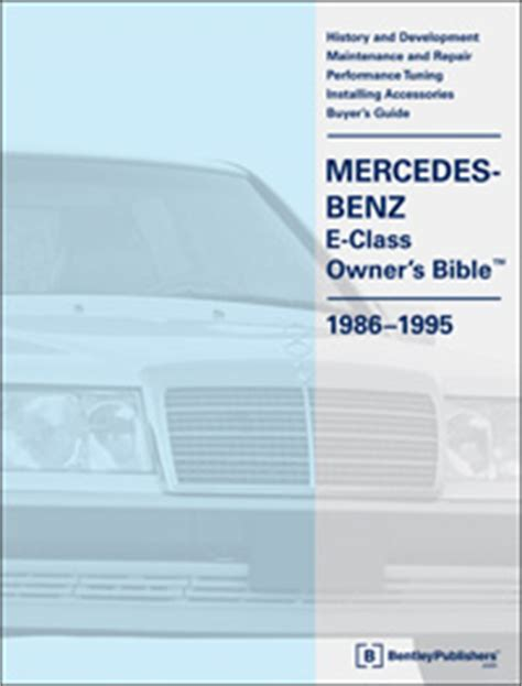 free online auto service manuals 1986 mercedes benz s class head up display 1986 1995 mercedes benz e class w124 owner s bible