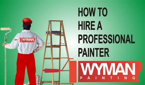 how to hire a house painter how to hire a house painter wyman painting omaha ne