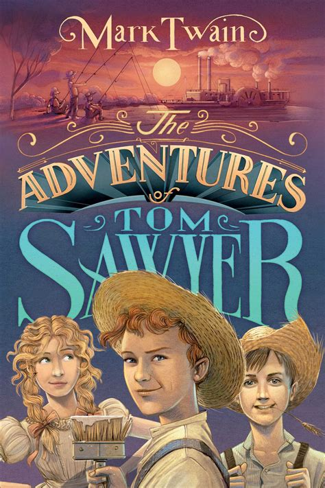 the adventures of tom the adventures of tom sawyer book by mark twain iacopo bruno official publisher page