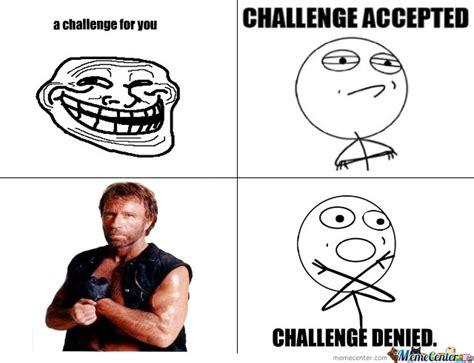 Challenge Meme - challenge denied by pitbull62 meme center