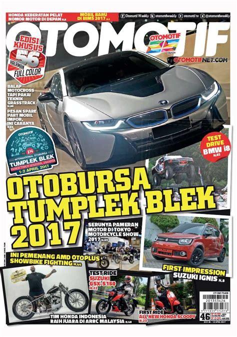 otomotif otomotif otomotif magazine ed 46 2017 gramedia digital