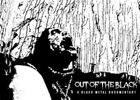 film dokumenter musik metal film dokumenter black metal berjudul out of black
