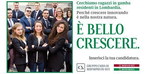 Assunzioni Nelle Banche by Nuove Assunzioni In Lombardia Per Il Gruppo Cassa Di