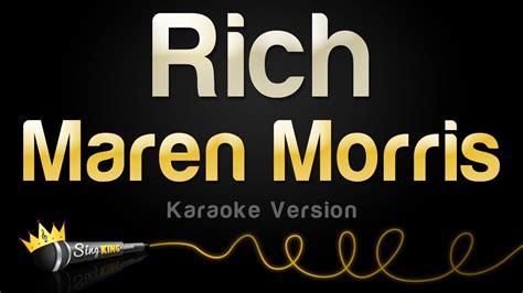 maren morris rich clean version maren morris rich karaoke version youtube