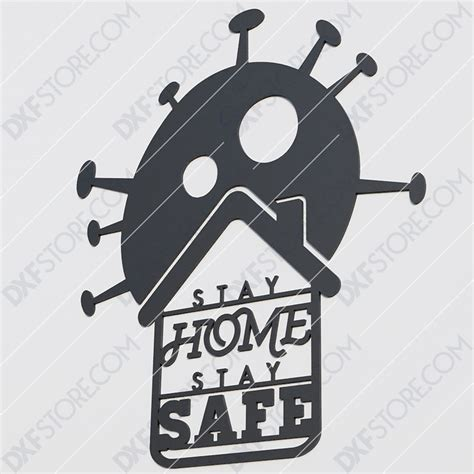 stay home stay safe sign  dxf file dxf file cut