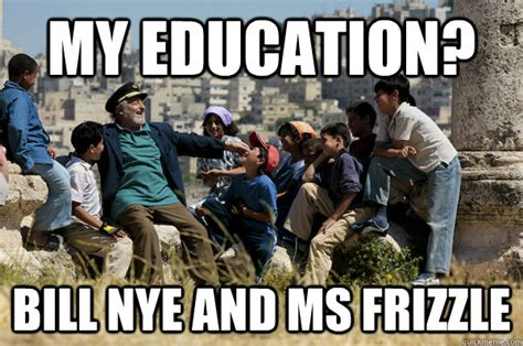 Ms Memes - my education bill nye and ms frizzle old man from the