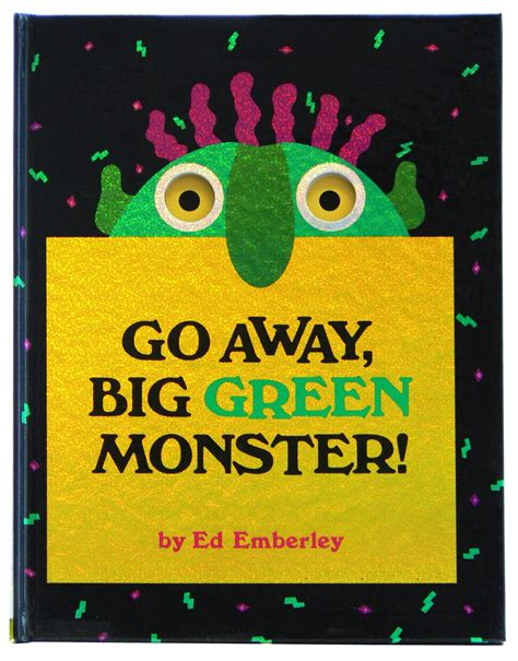 Go Away Big Green Coloring Page Go Away Big Green Monster Little Brown Books For