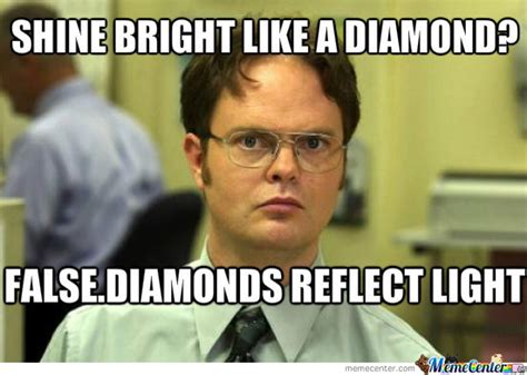 Shine Bright Like A Diamond Meme - shine bright like a diamond by elvbusha meme center