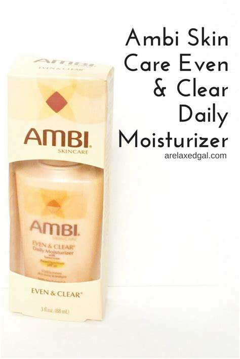 skin moisturizer product review ambi skin care even clear daily