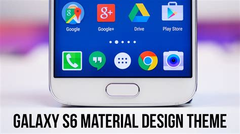 design themes for galaxy s6 galaxy s6 material design theme youtube