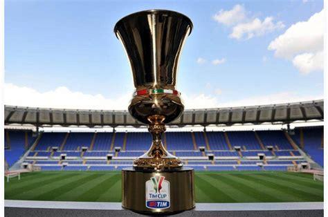 Coppa Italia Calendario Coppa Italia Calendario Orari Formazioni E Diretta Tv