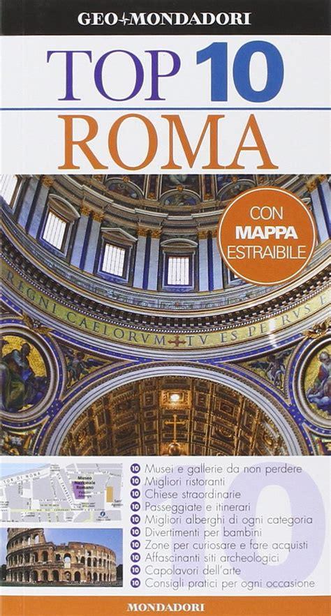 libro top 10 vancouver and top 10 roma il libro delle classifiche della capitale