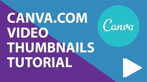 canva video use canva to create awesome video thumbnails youtube