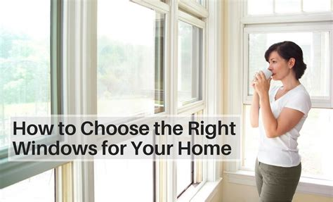 Harrington Awning How To Choose The Right Windows For Your Home Harrington