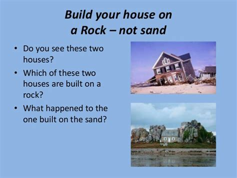 build your house on the rock matthew 7 24 29 what foundation are you using to daily
