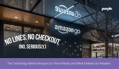 amazon go technology amazon go how the technology works and what it means for
