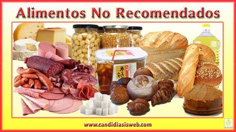 alimentos prohibidos dieta alimentaci 243 n con candidiasis alimentos no recomendados