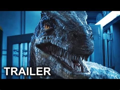 blue trailer subtitulado jurassic world 2 el reino ca 237 do trailer 3