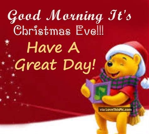 images of christmas eve quotes good morning christmas eve quote pictures photos and