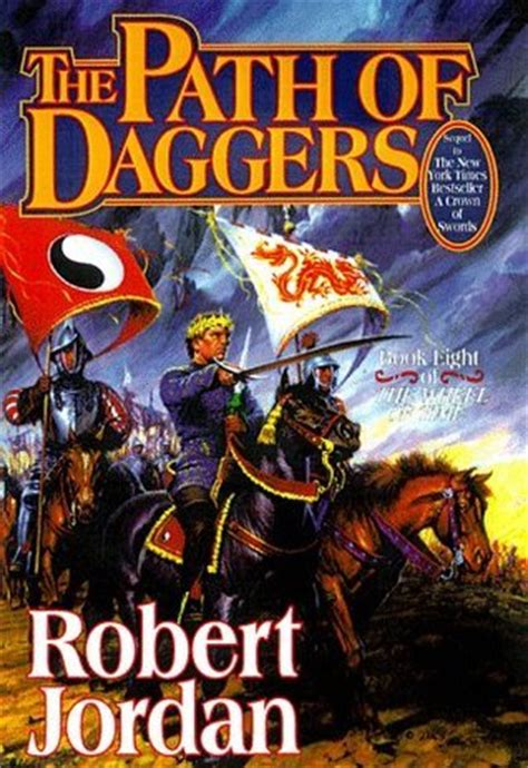 the path of the books the path of daggers wheel of time 8 by robert