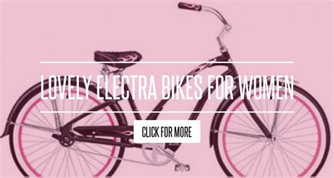 Lovely Electra Bikes For by Lovely Electra Bikes For Lifestyle