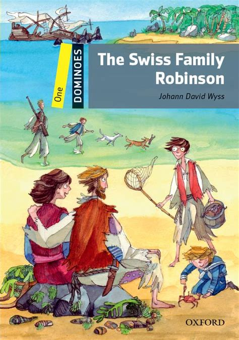 libro the swiss family robinson dominoes second edition level 1 the swiss family robinson level 1 by johann david wyss on
