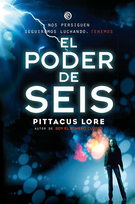 libros de la vida rese 241 a el poder de seis pittacus lore