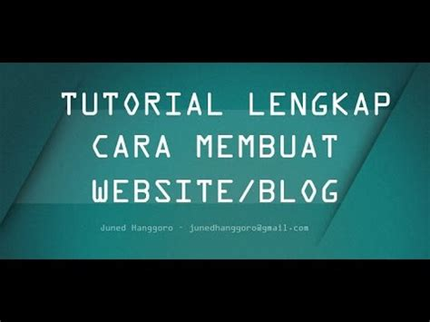 youtube tutorial membuat website gratis tutorial cara membuat website dengan mudah youtube