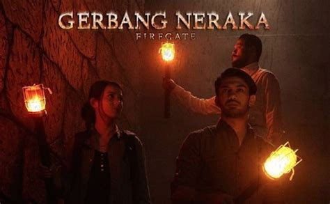 film gerbang neraka streaming review film gerbang neraka 2017 imansulaiman com