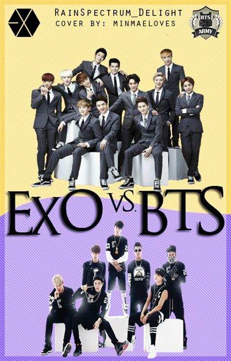 bts vs exo epic stuffs exo vs bts wattpad