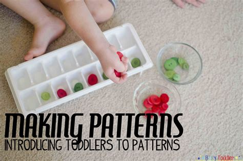 introducing pattern to kindergarten introducing patterns to toddlers preschoolers busy toddler