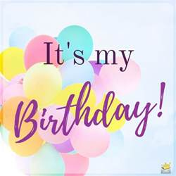Wishing My Happy Birthday Birthday Wishes For Myself Happy Birthday To Me