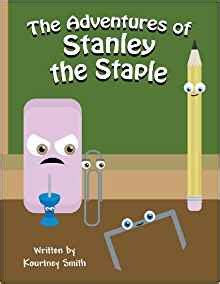 the adventures of tk and the stooleys book one books the adventures of stanley the staple kourtney smith