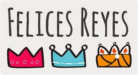 Imagenes Felices Reyes | reyes magos y sus tradiciones 171 snack market snack market