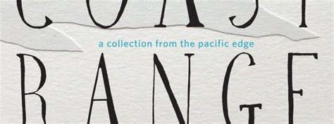 coast range a collection from the pacific edge books nick neely writer and journalist