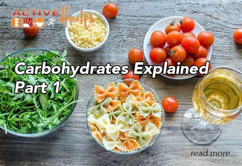 carbohydrates explained carbohydrates explained part 2
