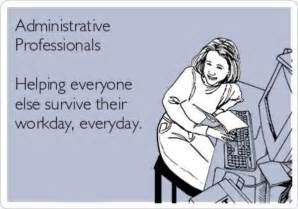 administrative professionals day memes quotes and memes