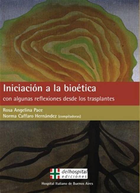 iniciacin a la filosofa 8470900595 iniciacin a la biotica