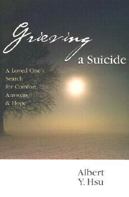 christian songs of comfort in grief grieving a suicide a loved one s search for comfort