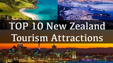 Top 10 New To top 10 top new zealand tourism attractions