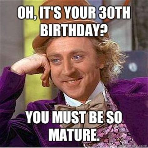 Funny 30th Birthday Meme - 30th birthday meme 30th birthday graduation party ideas