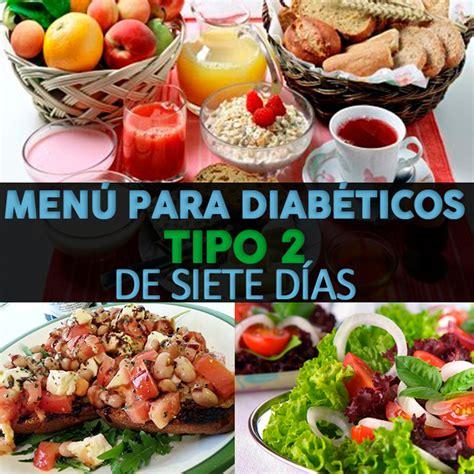 alimentos saludables para diabeticos tipo 2 250 para diab 233 ticos tipo 2 de 7 d 237 as plan de