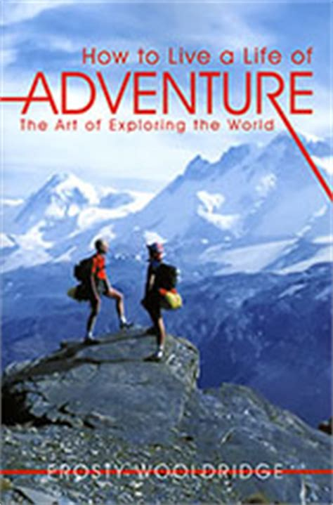 a lifetime of adventures books ok there goes nothing i want to what books changed