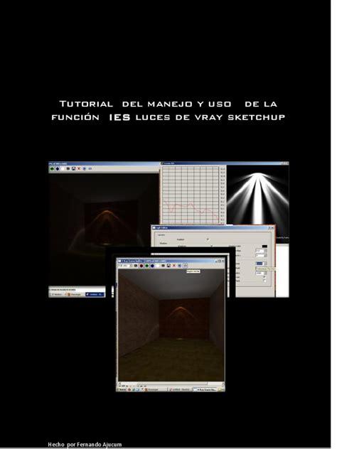 tutorial vray sketchup luces tutorial del manejo y uso de la funci 243 n ies luces de vray