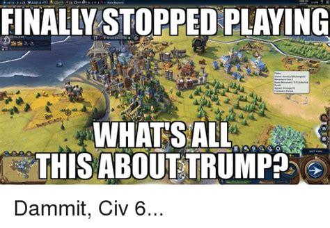 Civilization Memes - 25 best memes about civ 6 civ 6 memes