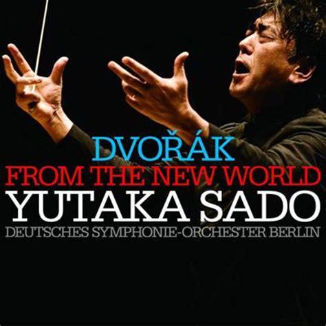 Jaket Anime One Ja Op 95 Jaket Hybrid Shirohige symphony no 9 quot from the new world quot yutaka sado deutsches symphonie orchester berlin