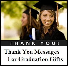 thank you letter graduation gift thank you messages graduation