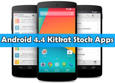 android kitkat 4 4 android 4 4 kitkat stock apps to re designed your device